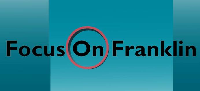 Summer Episode of Focus on Franklin Now Available