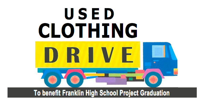 Used Clothing Drive - Franklin High School Graduation