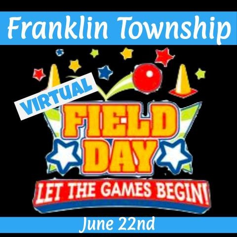 Franklin Township Virtual Field Day
