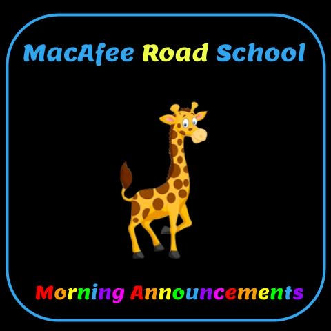 MacAfee Morning Announcements