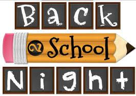 ***Back to School Night Important Information***